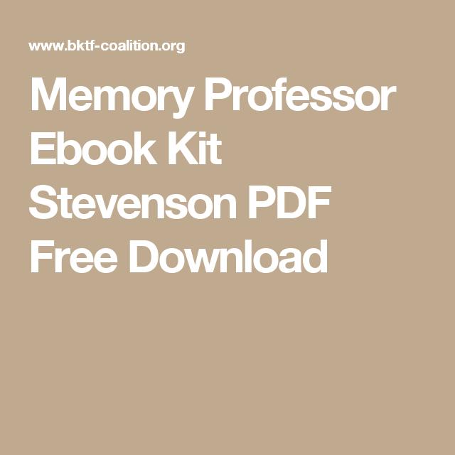 Memory professor ebook kit stevenson pdf free download pdf free memory professor ebook kit stevenson pdf free download fandeluxe Images