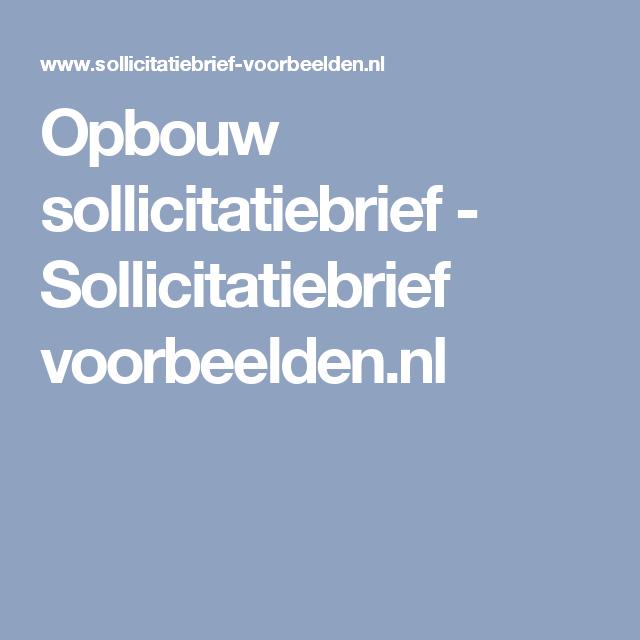 Opbouw sollicitatiebrief   Sollicitatiebrief voorbeelden.nl | mooi