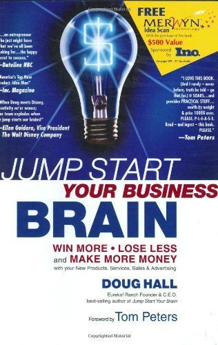 Jump Start Your Business Brain Win More Lose Less And Make More Money With Your New Products Service Make More Money Small Business Success Marketing System