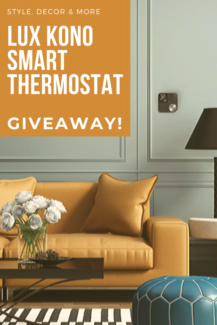 Enter To Win A Lux Kono Smart Thermostat Home Decor Kit Homes Decor