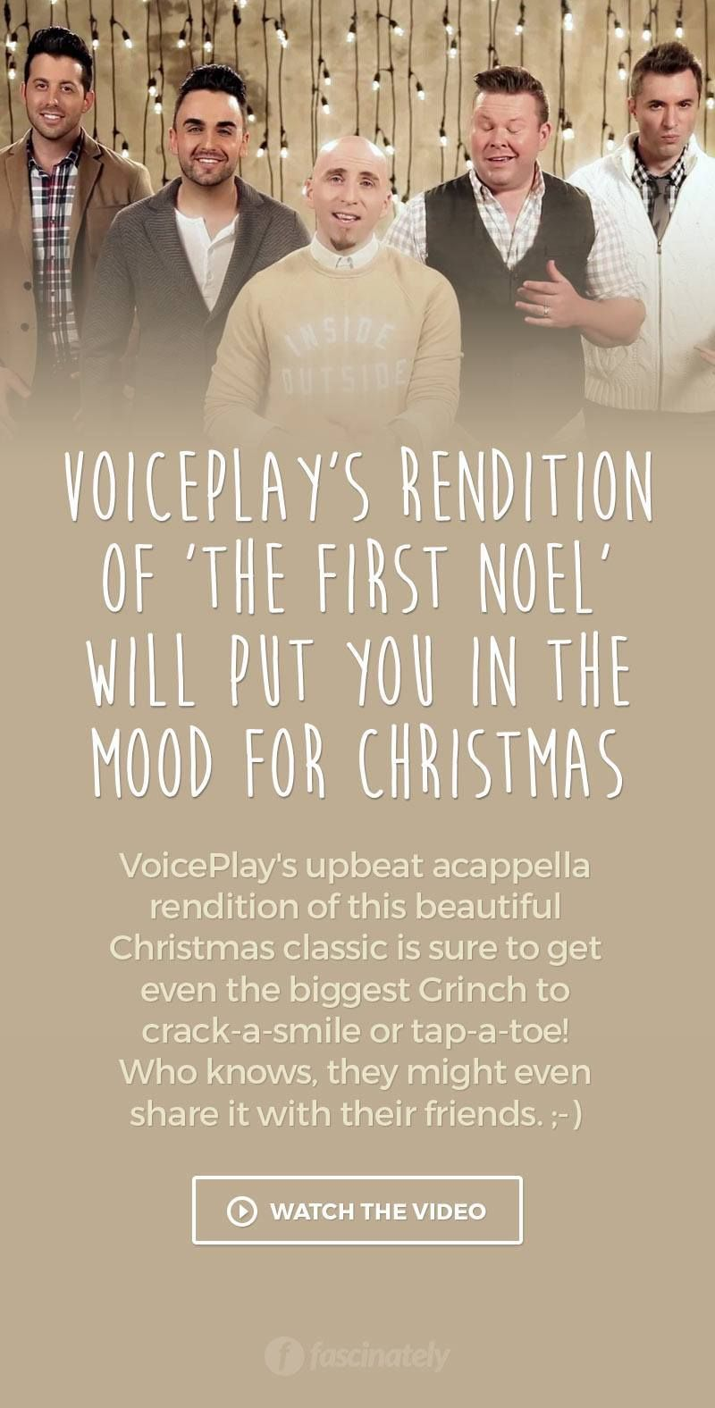 VoicePlay\'s Rendition of \'The First Noel\' Will Put You in the Mood ...
