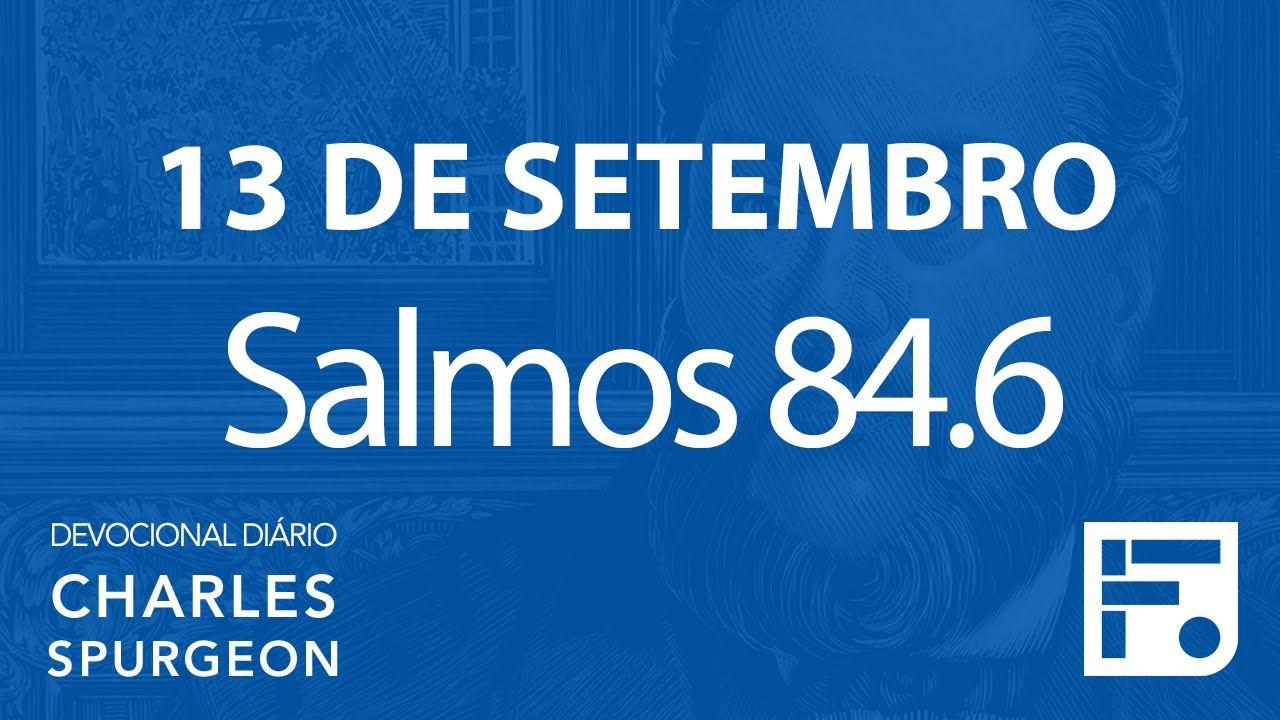 13 de setembro  – Devocional Diário CHARLES SPURGEON #257