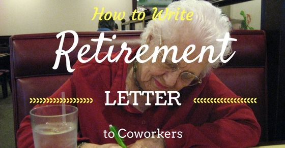 Retirement Letter to Coworkers Come Share with us Pinterest