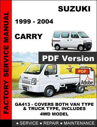 Suzuki Carry 1999 2004 Factory Oem Service Repair Workshop Maintenance Manual Suzuki Carry Suzuki Repair Manuals