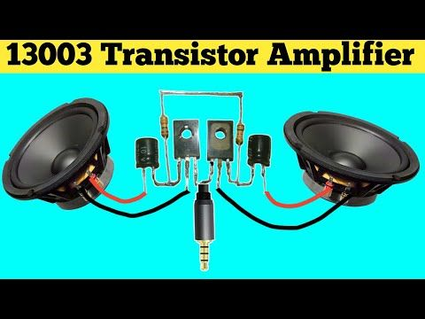 13003 Transistor Stereo Amplifier | Powerful Stereo Amplifier.
