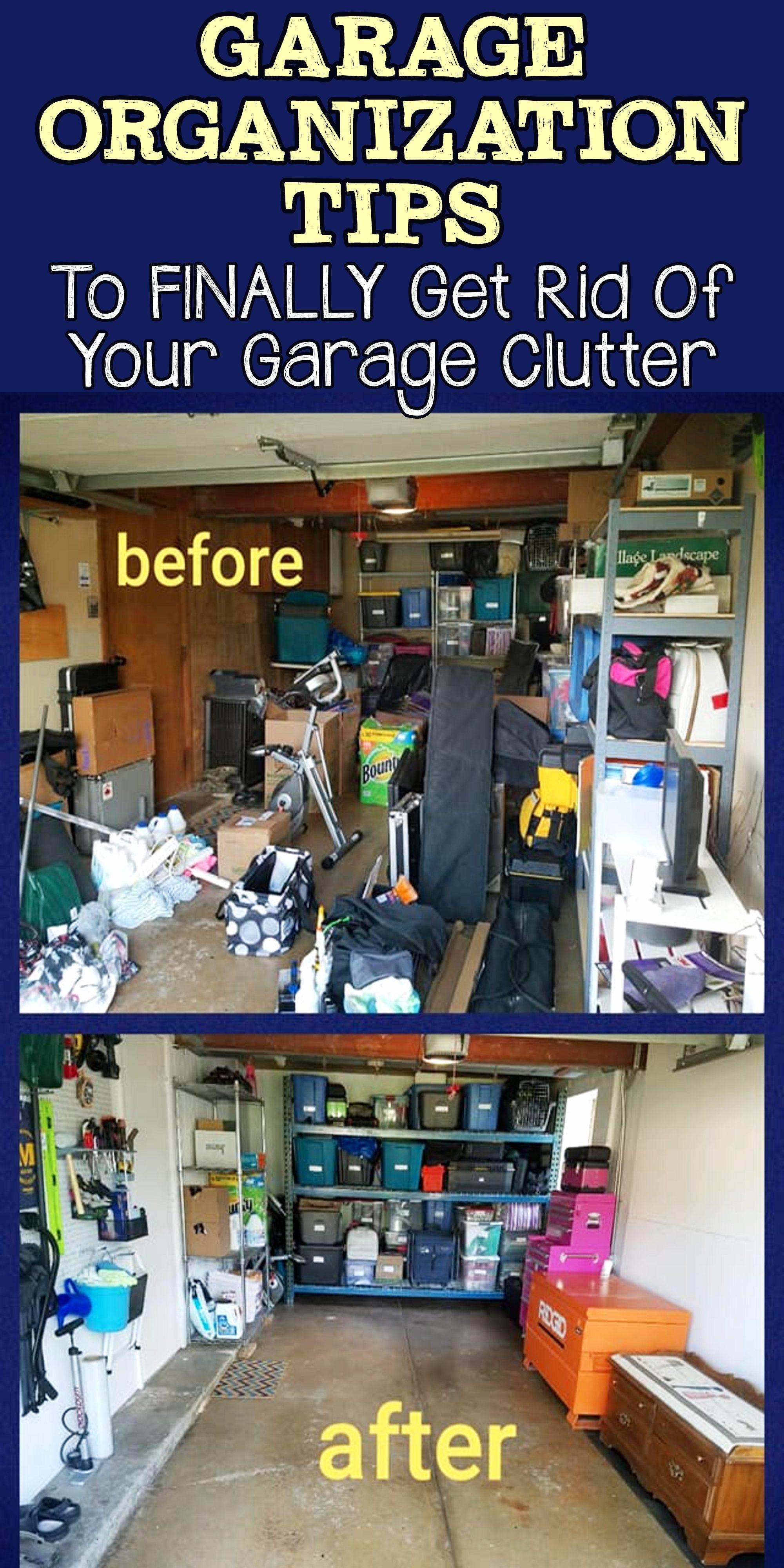 Garage Organization Tips / To FINALLY Get Rid Of Your Garage Clutter