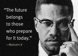 Famous Black Quotes About Life Brilliant Quotes African American Quotes Malcolm Inspirational Quotes