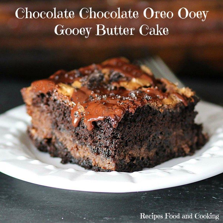 Chocolate Chocolate Oreo Ooey Gooey Butter Cake Recipes Food And Cooking Recipe Ooey Gooey Butter Cake Gooey Butter Cake Ooey Gooey Cake