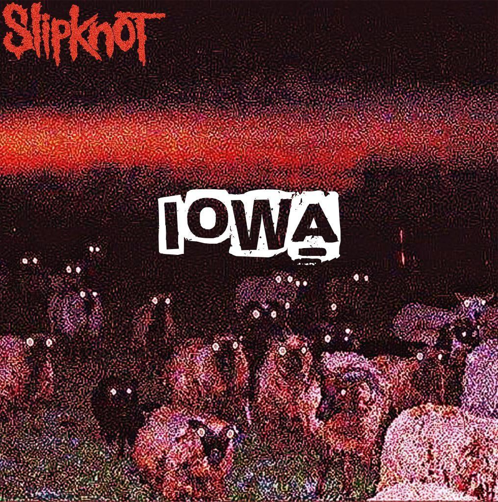 Slipknot- Iowa