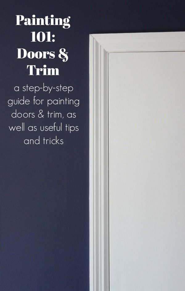 Painting 101 how to paint trim and doors painting doors what kind of and door trims - Best paint for exterior woodwork collection ...