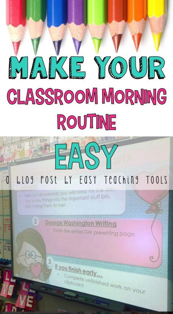 Make Your Classroom Morning Routine Easy Classroom Morning Routine Classroom Routines Responsive Classroom