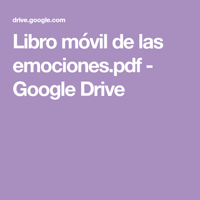 Libro Móvil De Las Emociones Pdf Google Drive Emotions Education