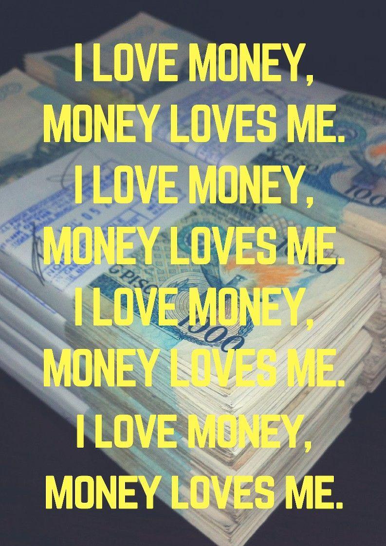 I Love Money Money Loves Me Money Magnet Mindset Moneymagnet Moneymagnetaffirmations Lawofattractio Money Affirmations Affirmations Wealth Affirmations
