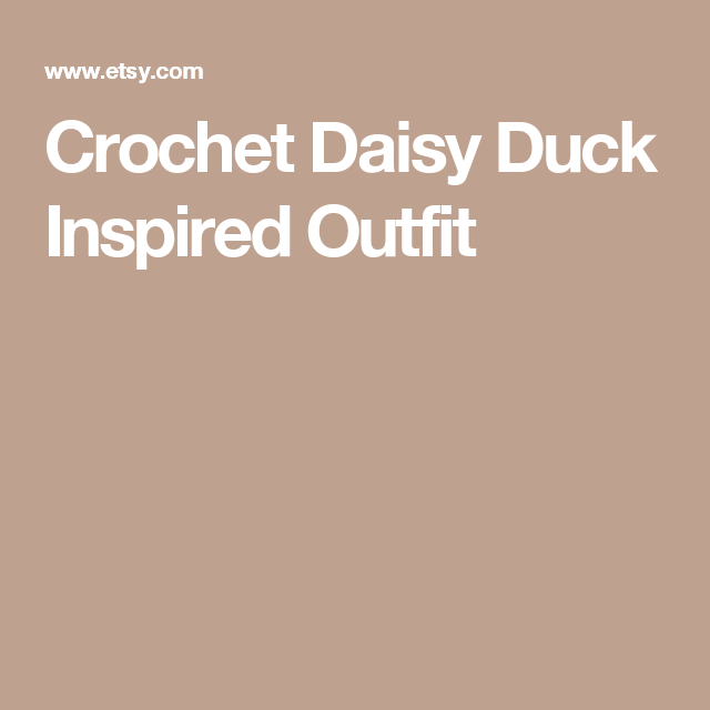 Crochet Daisy Duck Inspired Outfit