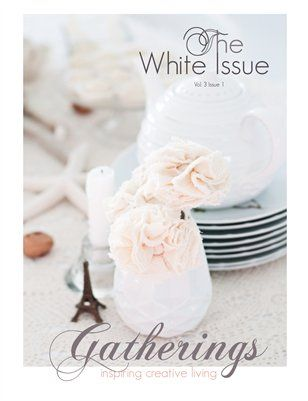 Gatherings Magazine: White Issue-Winter 2013, $27.60 from HP MagCloud