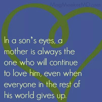 A Mother Always Loves Her Son My Children Quotes I Love My Son Mom Quotes