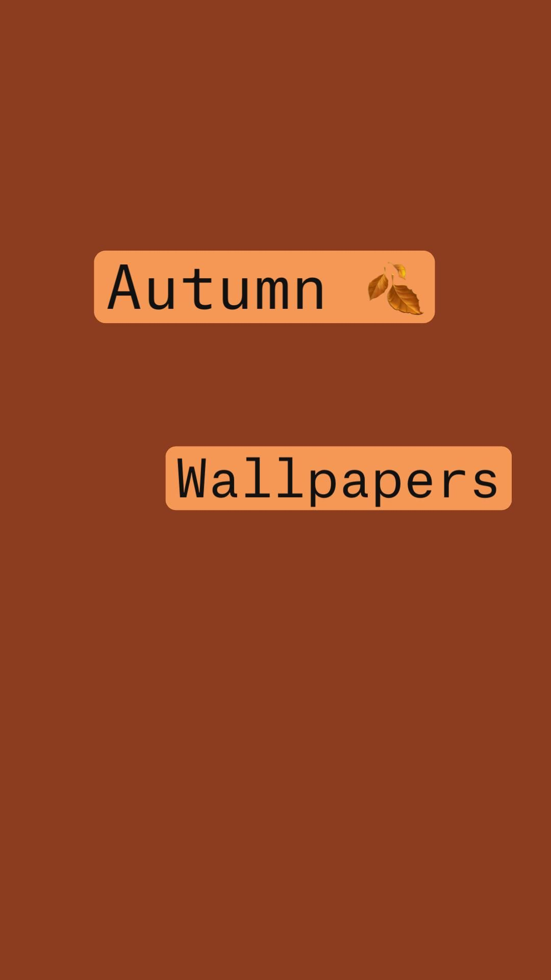 Autumn 🍂 Wallpapers