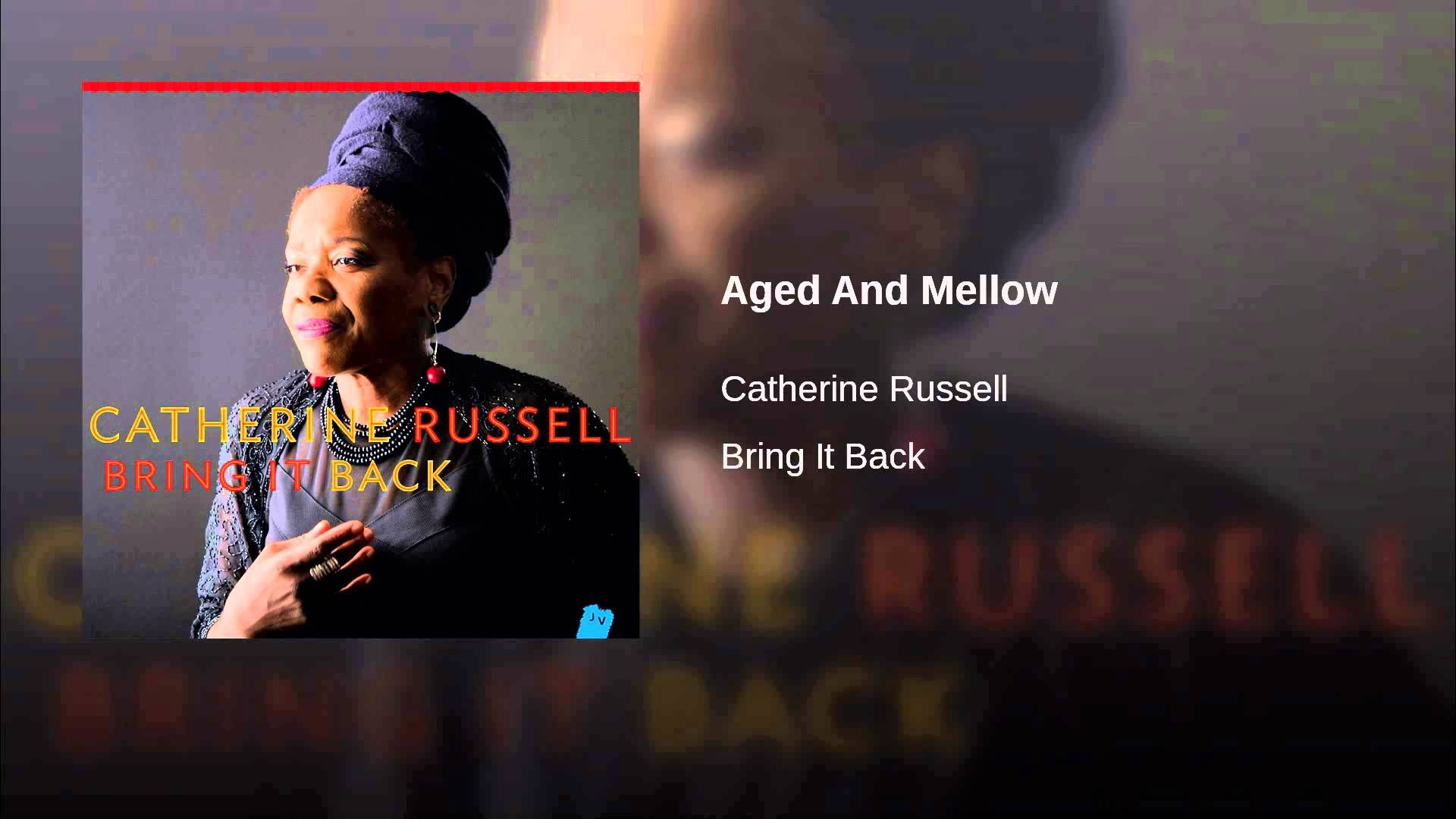 Aged And Mellow Bring it on, Bring back
