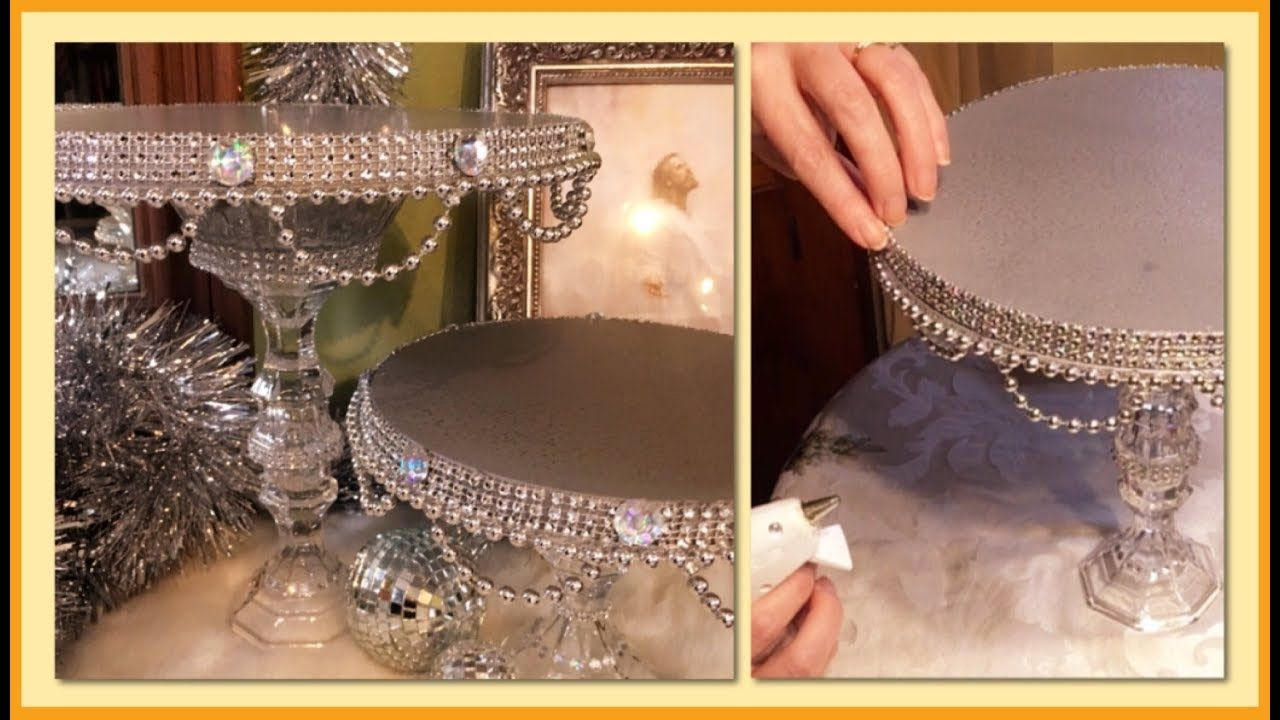 Diy Dollar Tree Glam Cake Stand Living In A Castle