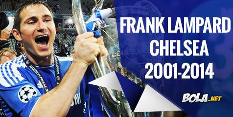Bola.net: Frank Lampard | Lampard dan Chelsea Akan Berpisah Setelah 13 Tahun