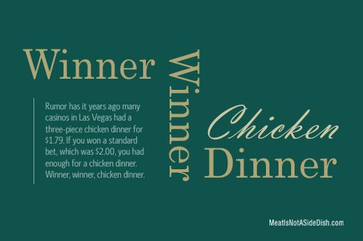 Meatisnotasidedish Food Quotes Chicken Dinner Winner Winner Chicken Dinner