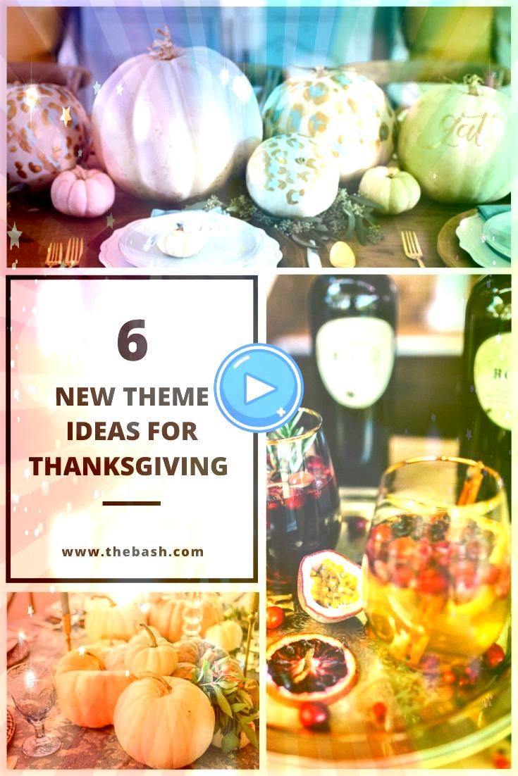 New Themes and Decor Ideas for Thanksgiving Make this year's Thanksgiving the best one yet! These easy decoration and theme ideas range from easy DIYs to formal tablescapes. Click through to see more.Make this year's Thanksgiving the best one yet! These easy decoration and ...