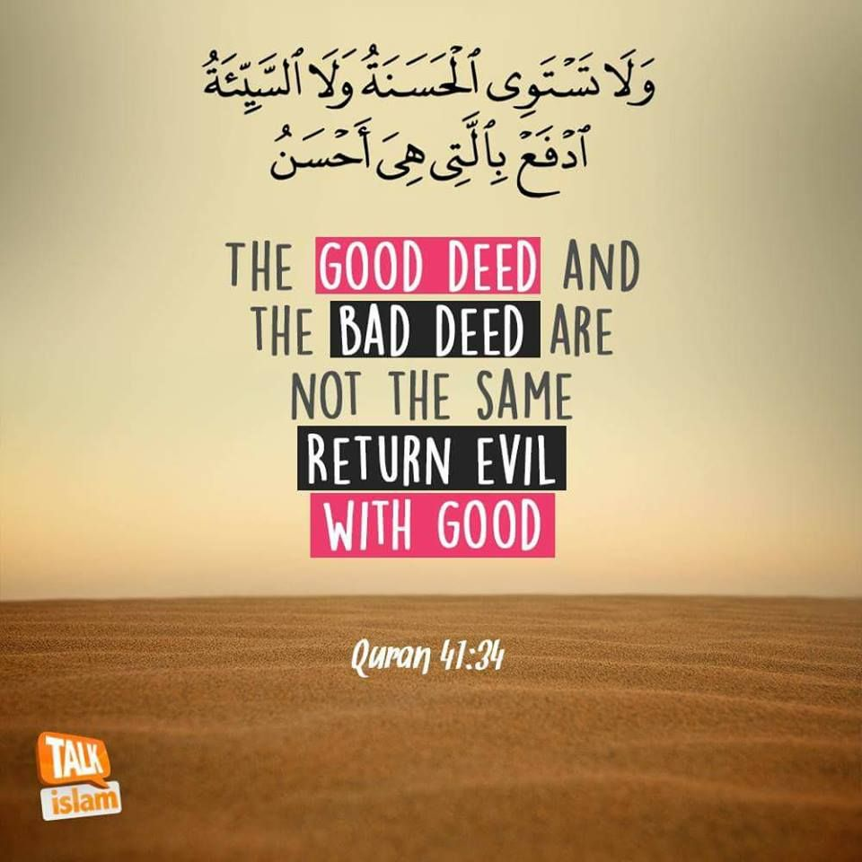 Beautiful Islamic Quotes The Good Deed And The Bad Deed Are Not