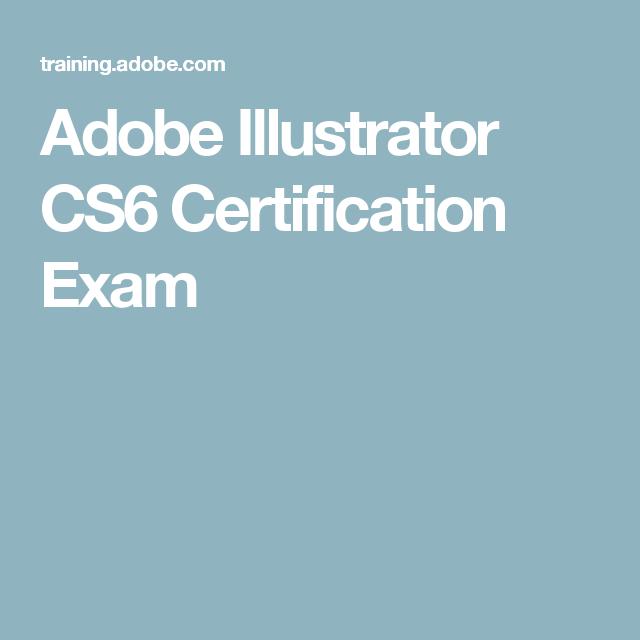 Adobe Illustrator Cs6 Certification Exam Adobe Pinterest Adobe
