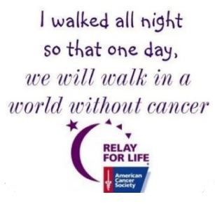Relay For Life Quotes Custom Great Saying For Relayers Relay For Life Is An Awesome Event