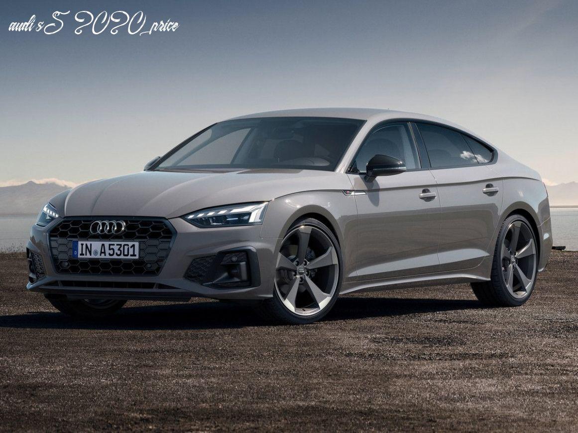 Audi S5 2020 Price In 2020 Audi S5 Audi A5 Sportback Audi A5