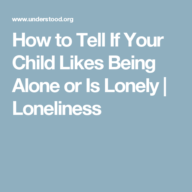 How to tell if your lonely