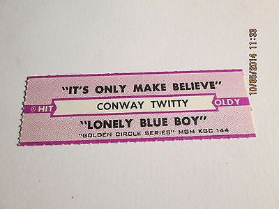 Conway Twitty It's Only Make Believe jukebox strip for MGM Collector's Series144