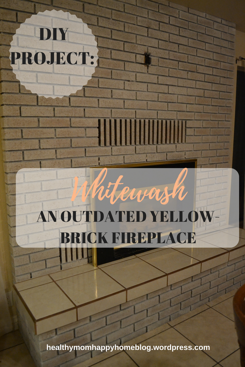 Whitewash Your Outdated Yellow Brick Fireplace White Wash Brick Brick Fireplace Yellow Brick Houses