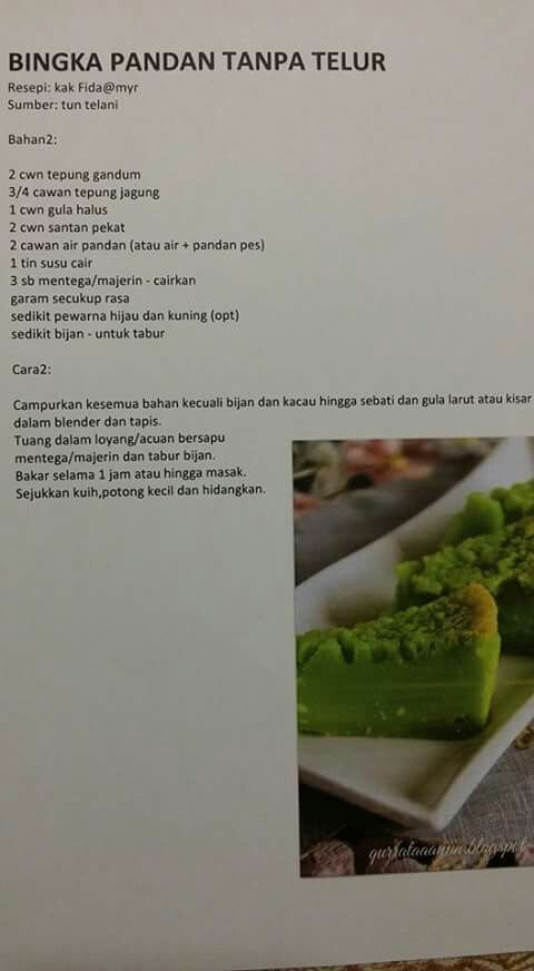 Bingka Pandan Tanpa Telur Recipes Ethnic Recipes Cooking