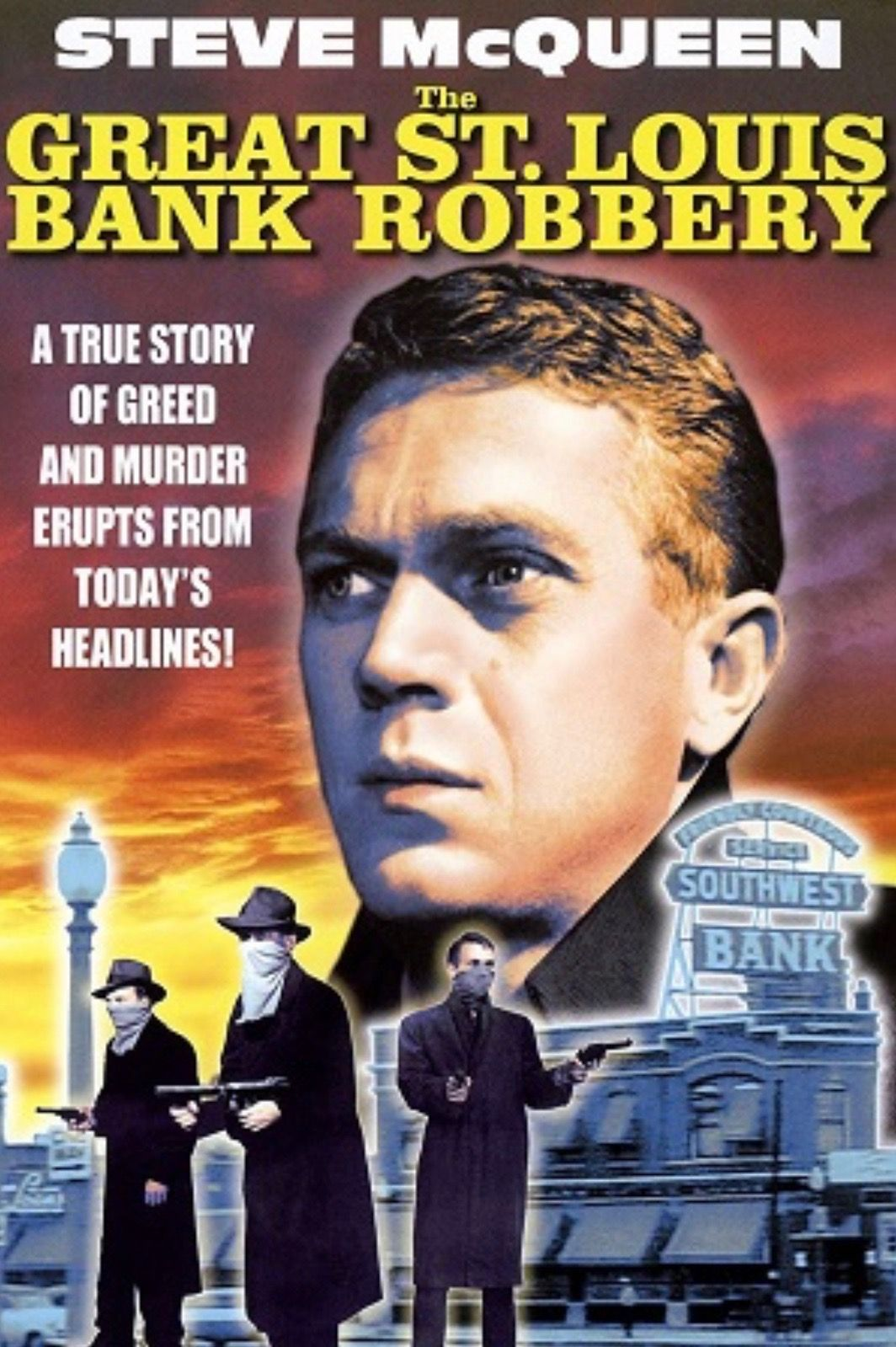 The Great St Louis Bank Robbery 1959 Bank Robbery Steve Mcqueen Movies Robbery