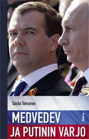Book: Medvedev ja Putinin varjo (Taisto Tolvanen) #hotsnow