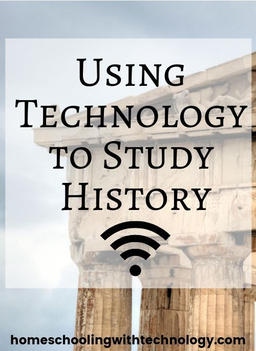 Photo of Using technology to study history – Ultimate Homeschool Podcast Network