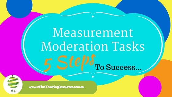 5 Steps To Successful Measurement Moderation Tasks | Teacher, Math ...