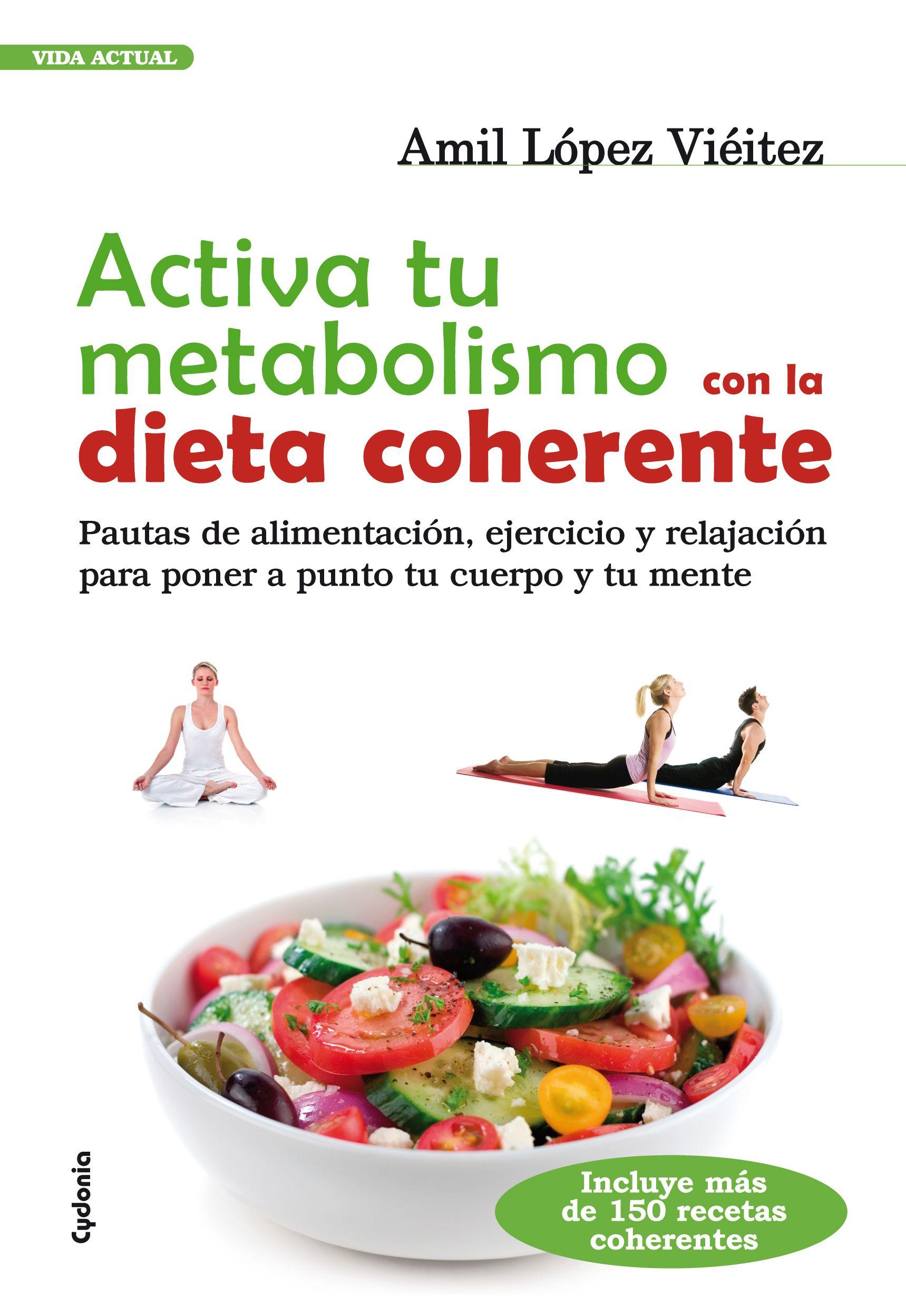 13 Ideas De Libros Dieta Coherente Dieta Coherente Dieta Dietas Personalizadas