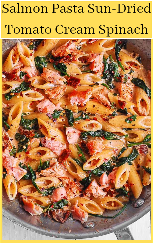 Salmon Pasta Sun-Dried Tomato