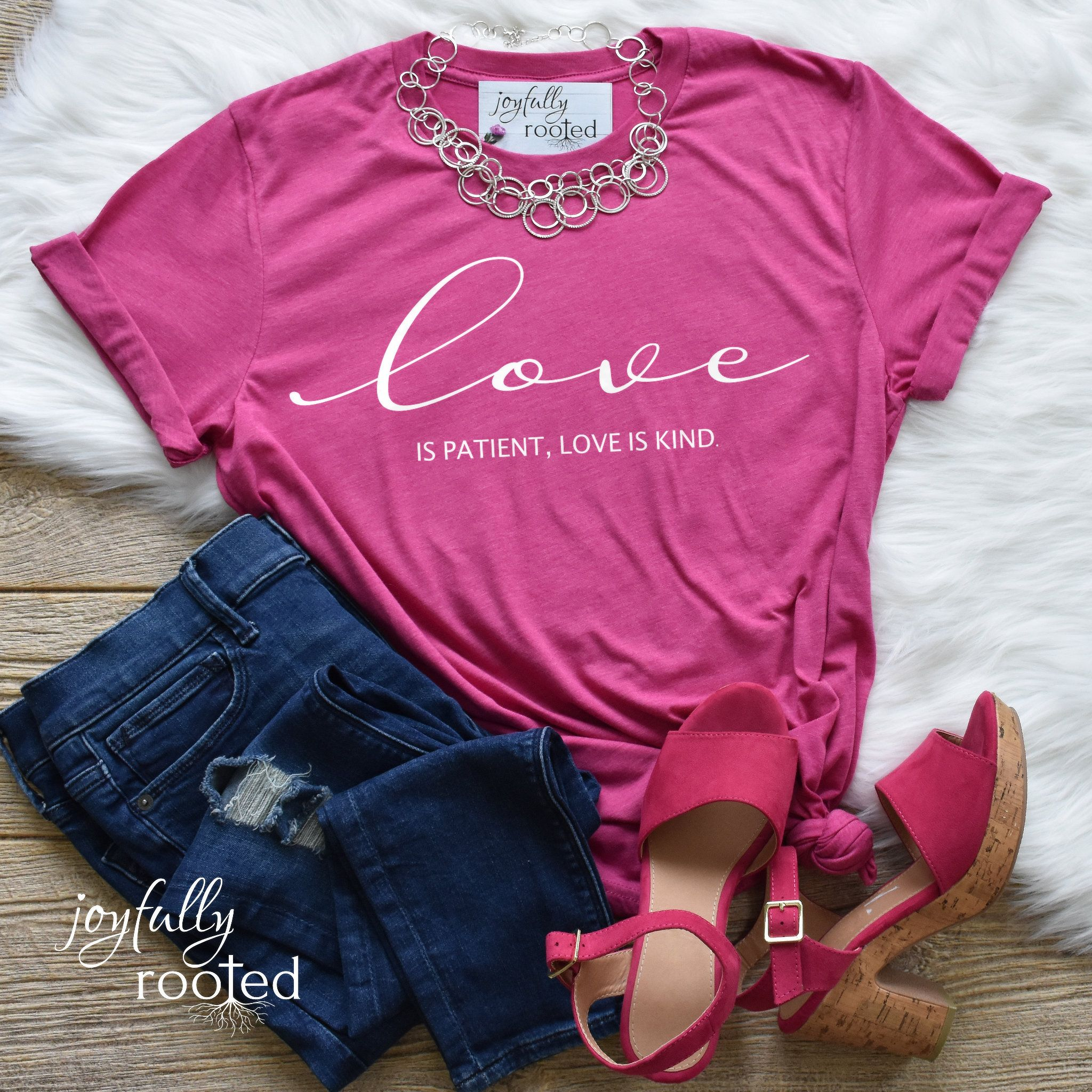 073490c99 Love what you wear and wear what you love! This super soft and cozy T-shirt  is the perfect way to celebrate love. Love is indeed patient and kind, ...