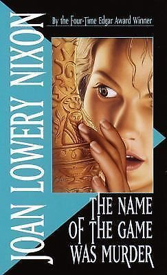 The Name of the Game Was Murder by Joan Lowery Nixon (1994, Paperback)