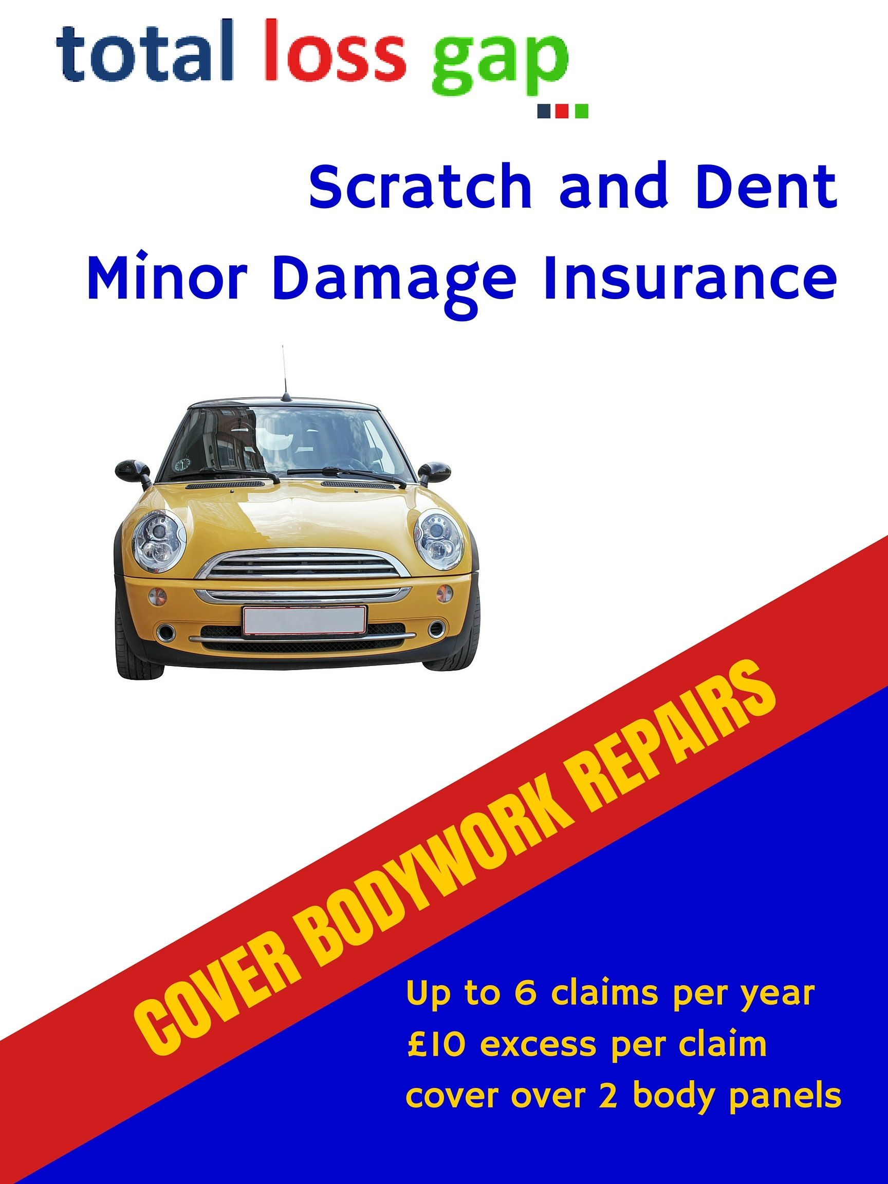 Scratch and dent insurance from total loss gap to cover the costs of cosmetic repair of