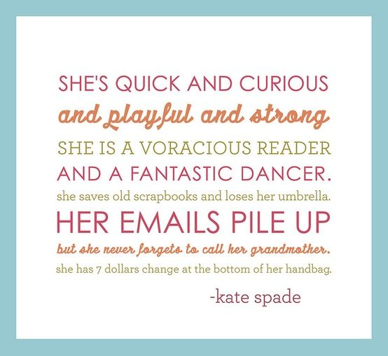 Kate Spade Quotes New Kate Spade Quote  Quotes  Pinterest  Kate Spade Quotes Wisdom .