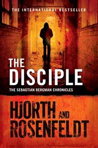 The Disciple By Hjorth Rosenfeldt Disciple Book Photography Book Cover