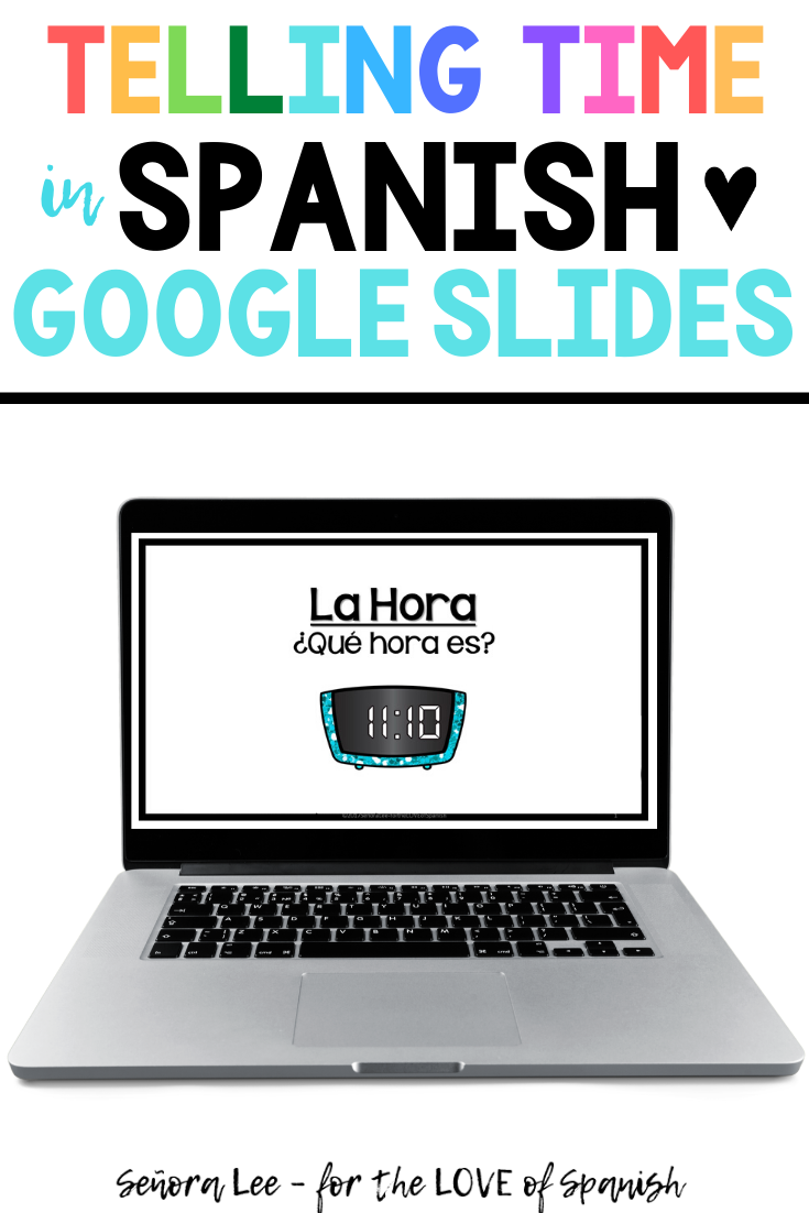 Spanish Google Classroom Spanish Distance Learning Spanish Time In 2020 Telling Time In Spanish Time In Spanish Spanish Lesson Plans [ 1102 x 735 Pixel ]