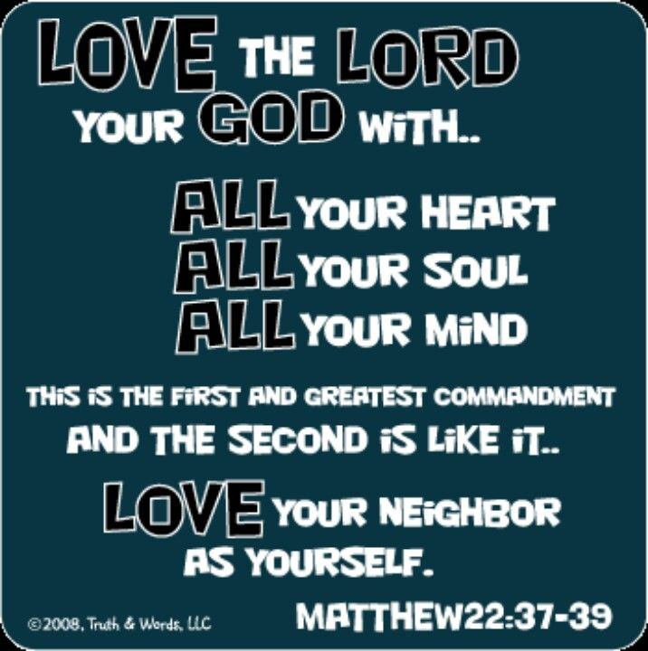 The Two Most Important Commandments Greatest Commandment How To