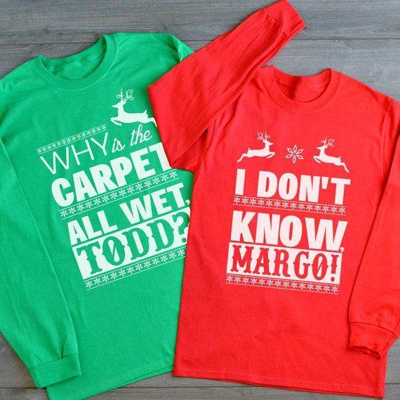 Christmas Vacation Todd And Margo Shirt/Couple Christmas Shirts