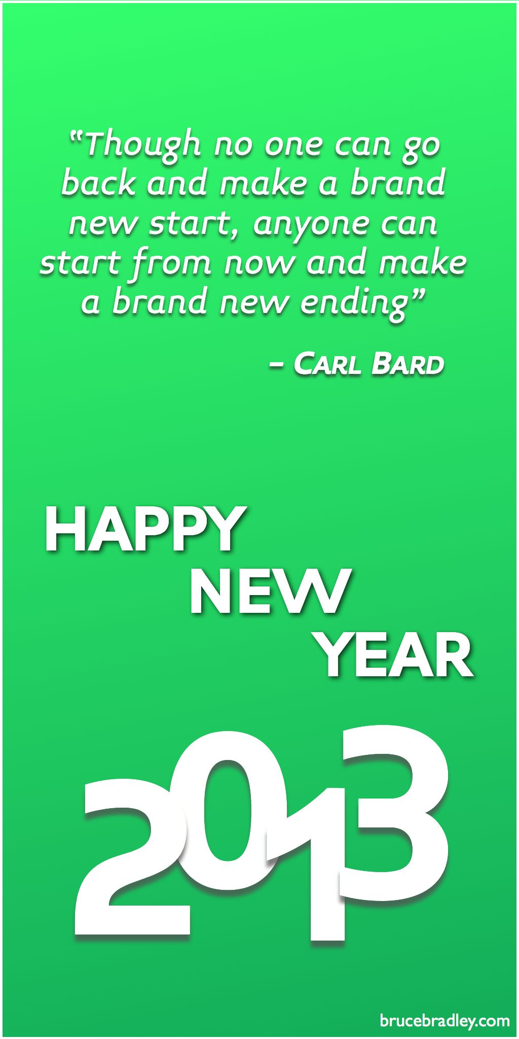 A quote from Carl Bard for some New Year's inspiration