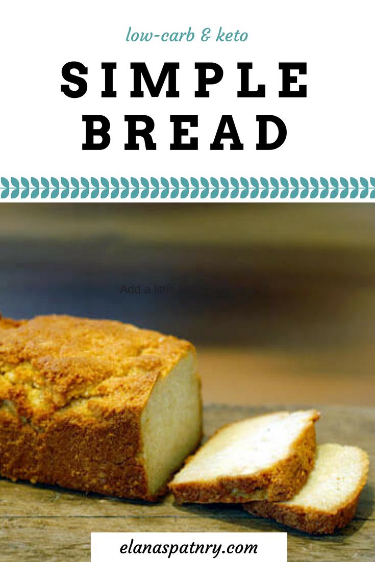 Gluten Free Simple Bread Recipe Elana S Pantry Recipe Easy Bread Gluten Free Recipes Bread Easy Bread Recipes